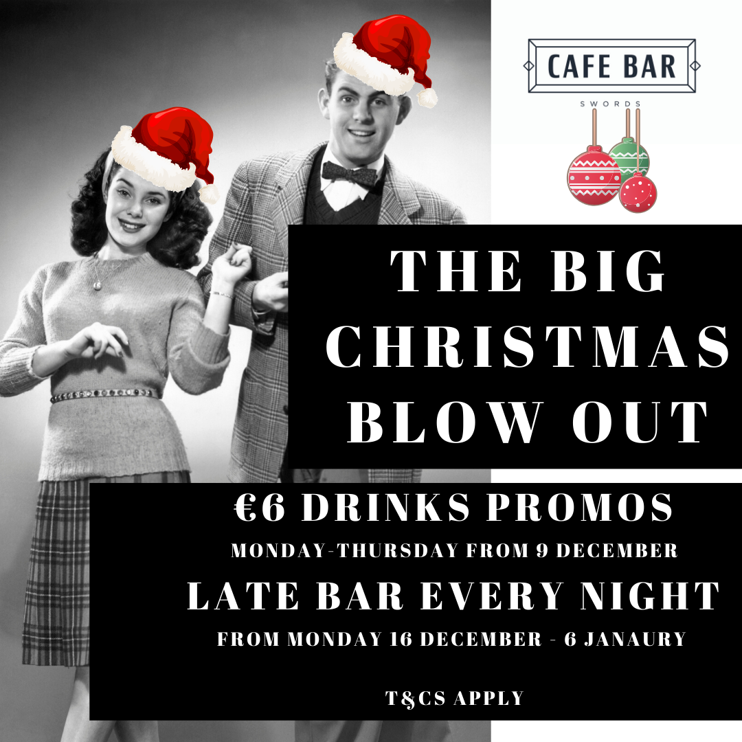 Cafe Bar Swords Christmas Blow Out
